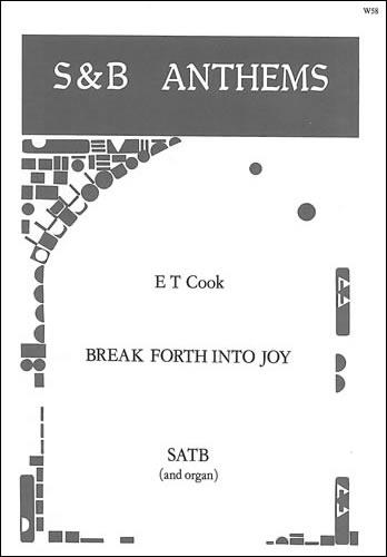 Cook, E T: Break Forth Into Joy
