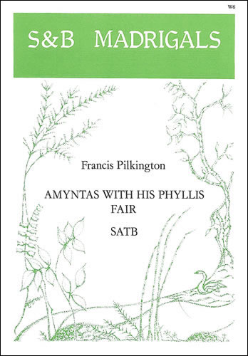Pilkington, Francis: Amyntas With His Phyllis Fair