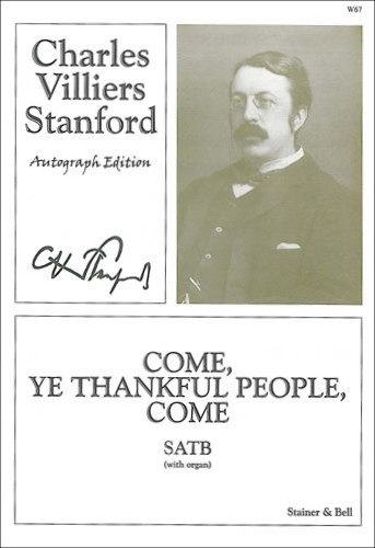 Stanford, Charles V: Come, Ye Thankful People, Come