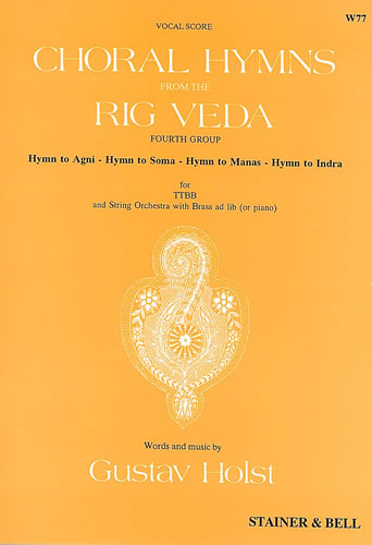 Holst, Gustav: Choral Hymns From The Rig Veda: Group 4