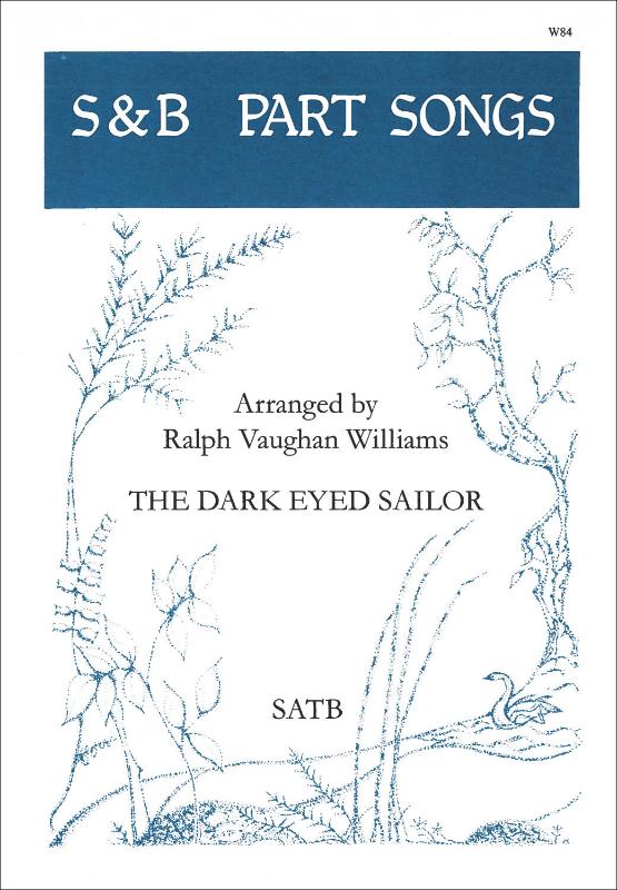 Vaughan Williams, Ralph: Dark Eyed Sailor, The. SATB
