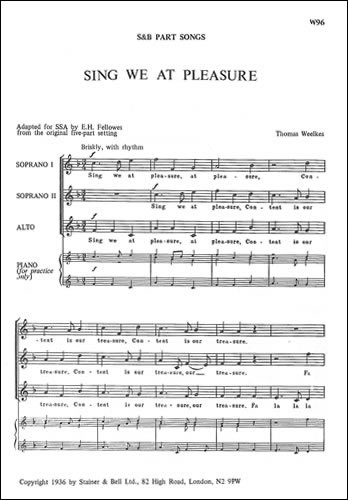 Weelkes, Thomas: Sing We At Pleasure