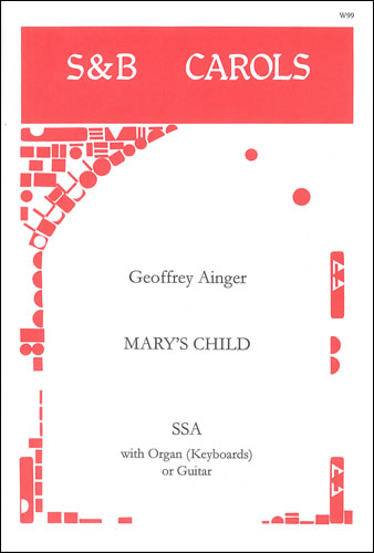 Ainger, Geoffrey: Mary's Child