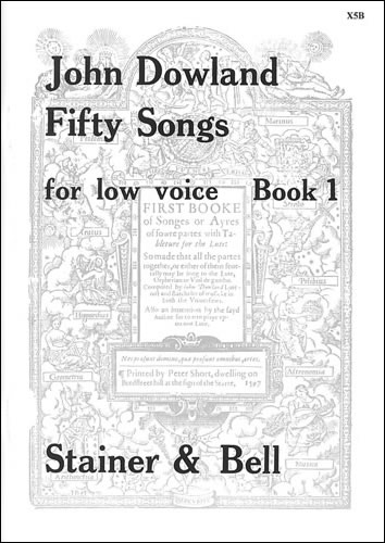 Dowland, John: Fifty Songs. Book 1. Low Voice