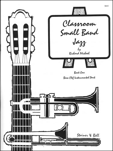 Michael, Richard: Classroom Small Band Jazz. Book 1. Additional Bass Clef Part