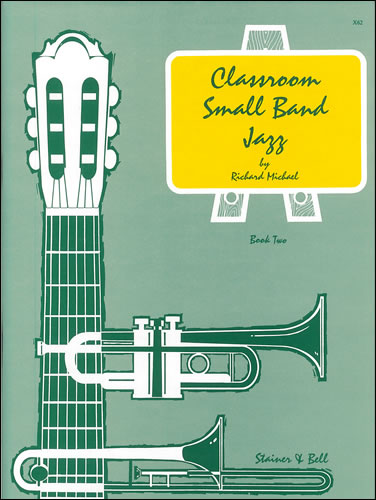 Michael, Richard: Classroom Small Band Jazz. Book 2. Score