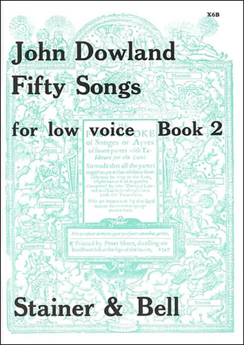 Dowland, John: Fifty Songs. Book 2. Low Voice
