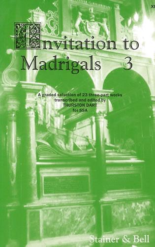 Invitation To Madrigals Book 3