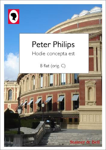 Philips, Peter: Hodie Concepta Est. B Flat (orig. C)