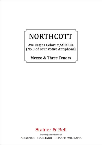 Northcott, Bayan: Ave Regina Celorum/Alleluia. (No. 3 Of Four Votive Antiphons)