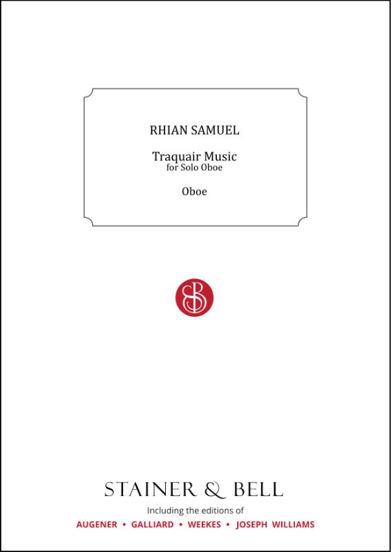 Samuel, Rhian: Traquair Music For Solo Oboe