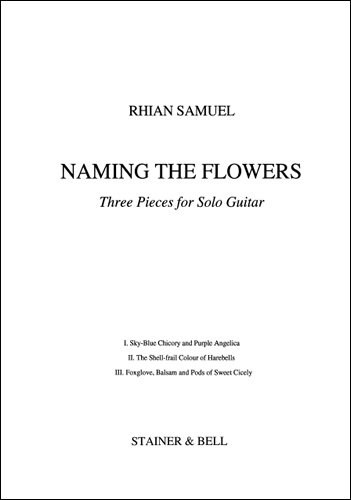 Samuel, Rhian: Naming The Flowers