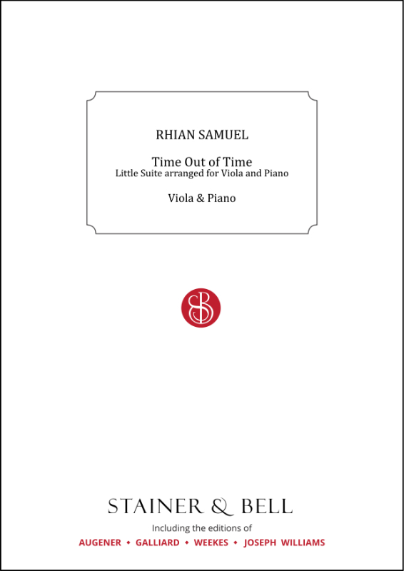 Samuel, Rhian: Time Out Of Time. Little Suite Arranged For Viola And Piano