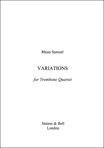 Samuel, Rhian: Variations For Trombone Quartet