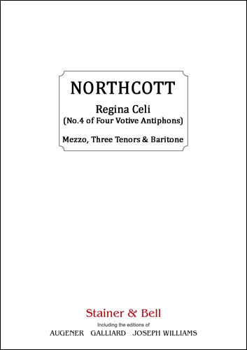 Northcott, Bayan: Regina Celi  (No. 4 Of Four Votive Antiphons)