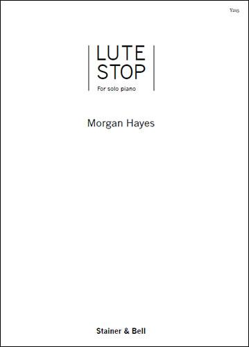 Hayes, Morgan: Lute Stop