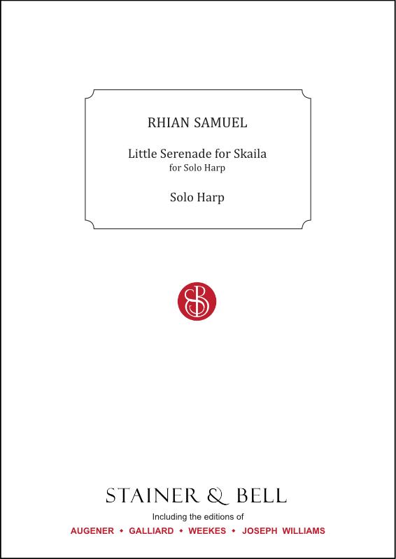 Samuel, Rhian: Little Serenade For Skaila. Solo Harp