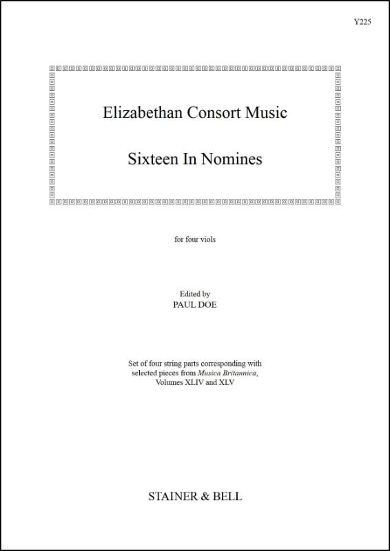 "Elizabethan Consort Music: Sixteen ""In Nomines"""