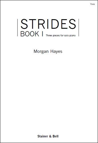 Hayes, Morgan: Strides. Book 1