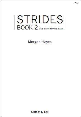 Hayes, Morgan: Strides. Book 2