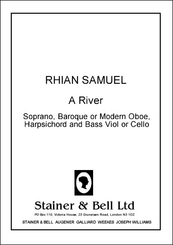Samuel, Rhian: A River. Soprano, Baroque Or Modern Oboe, Harpsichord And Bass Viol Or Cello