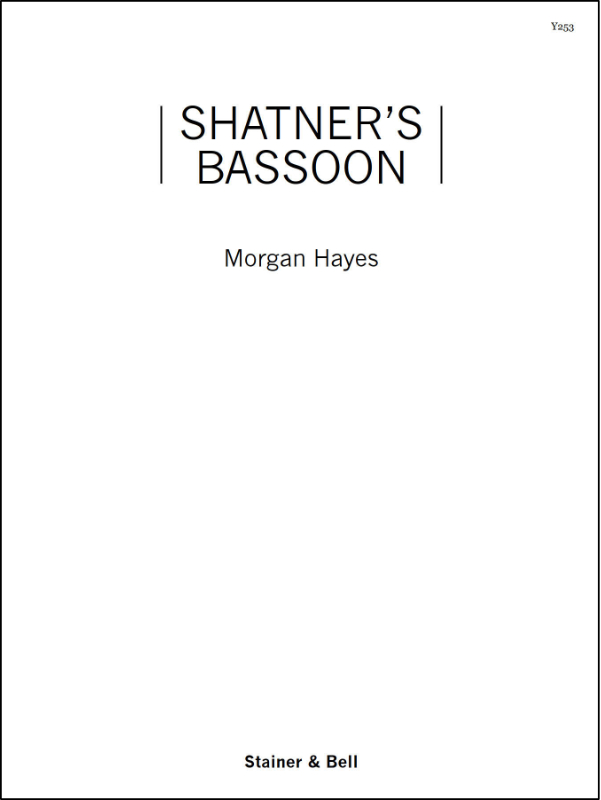 Hayes, Morgan: Shatner's Bassoon