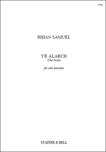 Samuel, Rhian: Yr Alarch (The Swan). Solo Baritone