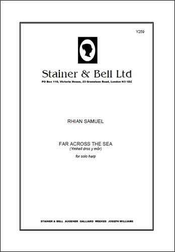 Samuel, Rhian: Far Across The Sea (Ymhell Dros Y Môr). Solo Harp