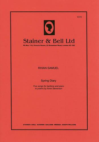 Samuel, Rhian: Spring Diary. Baritone And Piano