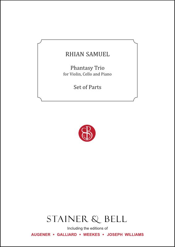 Samuel, Rhian: Phantasy Trio For Violin, Cello And Piano