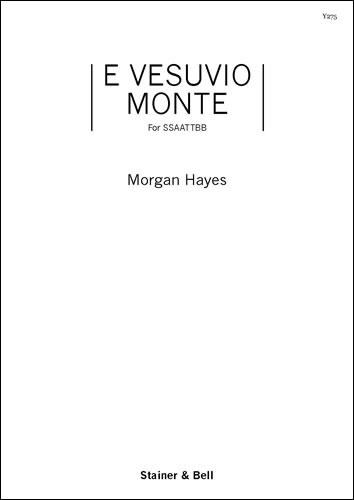 Hayes, Morgan: E Vesuvio Monte