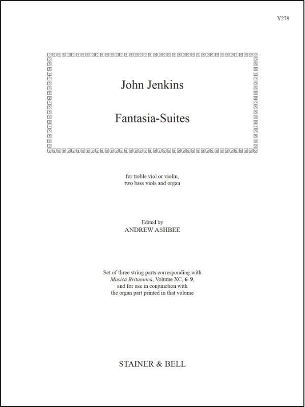 Jenkins, John: Fantasia-Suites. (Nos. 6-9) Treble Viol (or Violin), Two Bass Viols And Organ