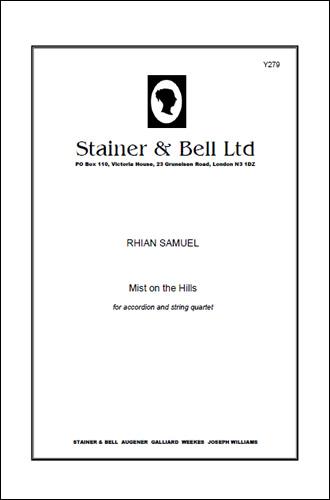 Samuel, Rhian: Mist On The Hills. Accordian And String Quartet