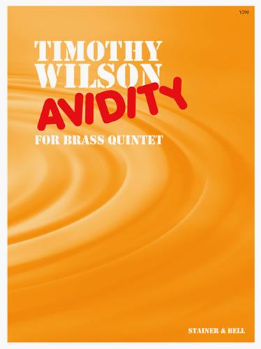 Wilson, Timothy: Avidity For Brass Quintet