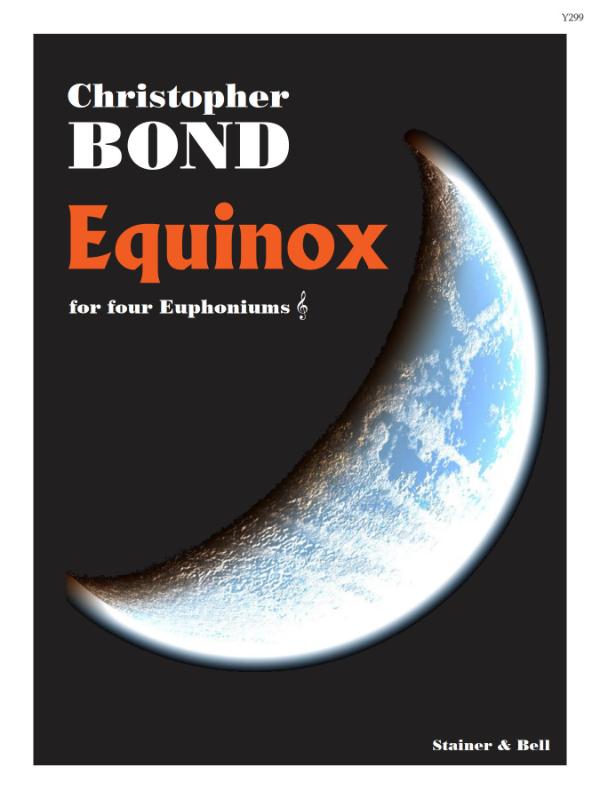 Bond, Christopher: Equinox For Four Euphoniums