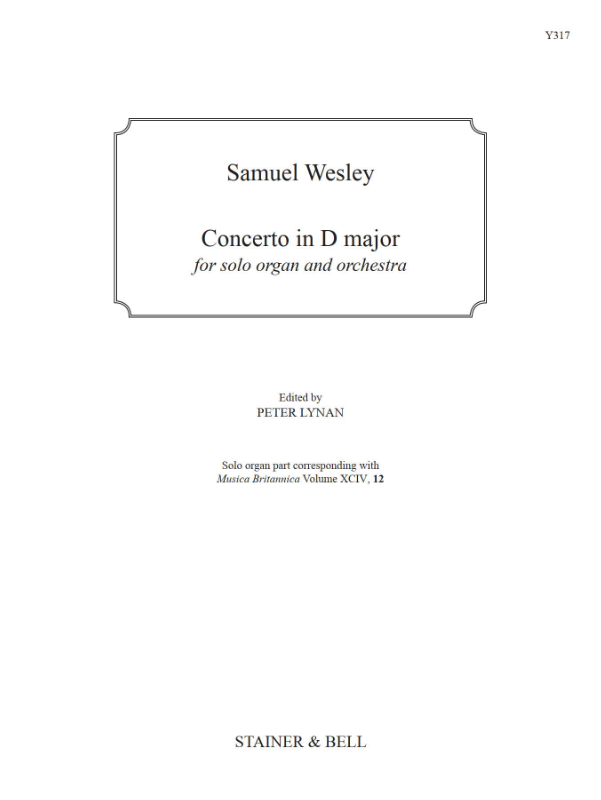 Wesley, Samuel: Concerto In D Major