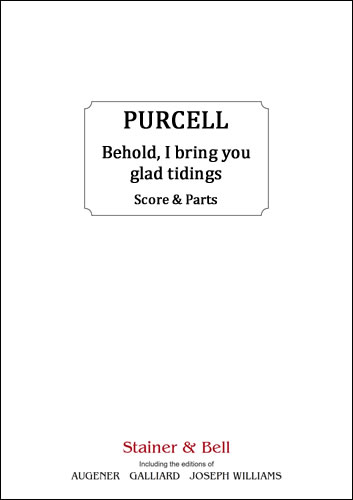 Purcell, Henry: Behold, I Bring You Glad Tidings. Score & String Parts