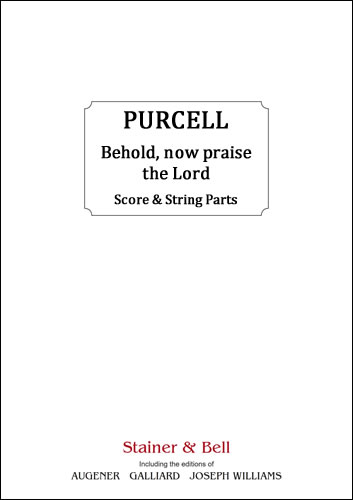 Purcell, Henry: Behold, Now Praise The Lord. Score & String Parts
