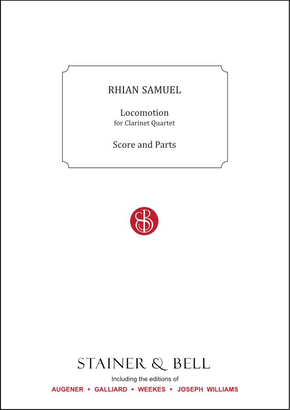 Samuel, Rhian: Locomotion. Clarinet Quartet