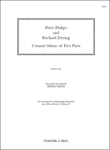 Philips, Peter & Dering, Richard: Consort Music Five Parts (set Of Parts)