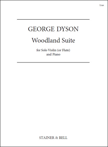 Dyson, George: Woodland Suite For Violin (or Flute) & Piano
